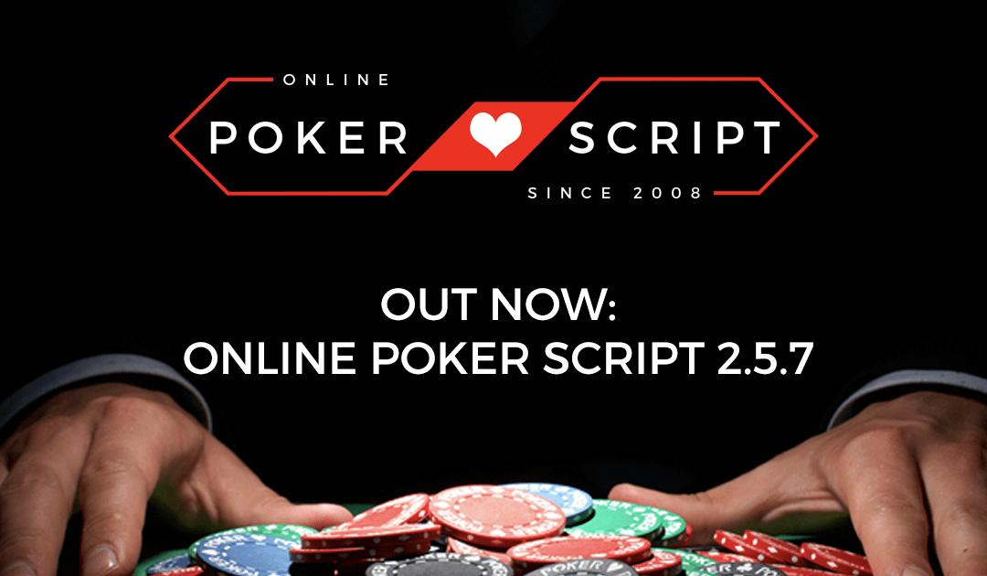 Update: Online Poker Script 2.5.7